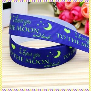 """Love you to the Moon and Back Ribbon 7/8"""" (22mm) Wide NEW FREE P&P 1m is £1.49"""
