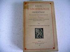 ARCHEOLOGIE ORIENTALE G. Contenau TOME 4 - 1947 depuis origines jusque alexandre