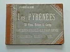 LES PYRENEES 51 vues France-Album Gravures Lourdes Argelès Luz Gavarnie...