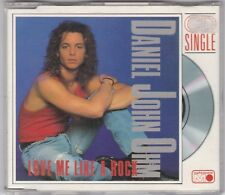 "DANIEL JOHN OHM - LOVE ME LIKE A ROCK-3"" MAXI CD-  © 1989-"