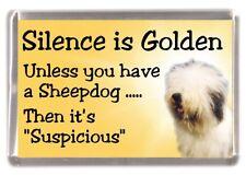 "Old English Sheepdog Fridge Magnet ""Silence is Golden ..."" by Starprint"