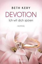 Devotion 1-4 - Ich will dich spüren - von Beth Kery (2015, Taschenbuch)