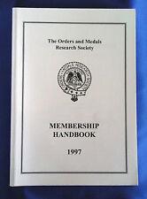 Les ordres et médailles Research Society Membership Handbook 1997