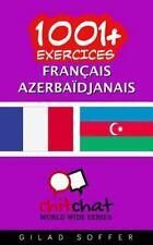 1001+ Exercices Français - Azerbaïdjanais by Gilad Soffer (2016, Paperback)