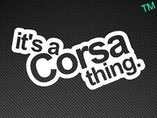 Es una cosa Etiqueta del vinilo Pegatina de Coche Corsa Opel B C D VXR SRI GSi