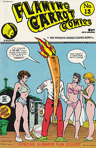 """FLAMING CARROT COMICS NUMBER 13 JULY 1986 BOB BURDEN """"SPECIAL SUMMER FUN ISSUE!"""""""