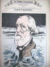 CANTAGREL DéPUTé EURE ET LOIR SEINE CARICATURE GILL LESHOMMES D'AUJOURD'HUI 1878
