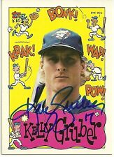 1992 Topps KELLY GRUBER Signed Card BLUE JAYS autograph auto world series
