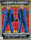Gilbert and George SIGNED in Pen Poster from 'The Great Exhibition' 2019/2020