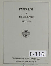 Fellows 4 Fine Pitch Red Liner Machine Parts Lists Manual Year (1957)