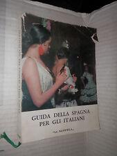 GUIDA DELLA SPAGNA PER GLI ITALIANI La Navicella 1966 Concettina Scuderi viaggi