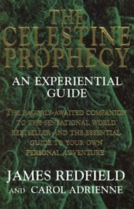 The Celestine Prophecy: An Experiential Guide by Redfield, James Paperback Book