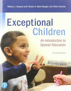 Exceptional Children : An Introduction To Special Education, 11E HEWARD, MORGAN