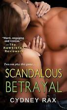 USED (GD) Scandalous Betrayal by cydney Rax