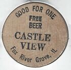 CASTLE VIEW, Fox River Grove, Illinois, Good For One FREE BEER, Wooden Nickel