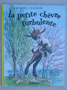 La petite chèvre turbulente - Delahaye & Marlier - Enfantina Casterman 1964