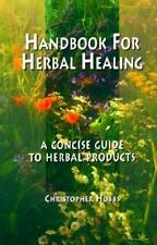 Herbal Healing Handbook Herbal Products Guide Hobbs 1995 Formulary
