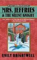 Mrs. Jeffries And the Silent Knight, Paperback by Brightwell, Emily, Like New...