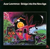 Azar Lawrence - Bridge Into The New Age [New Vinyl LP] 180 Gram