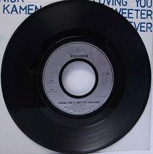 "NICK KAMEN : LOVING YOU IS SWEETER THAN EVER 7"" Vinyl Single 45rpm VG+"