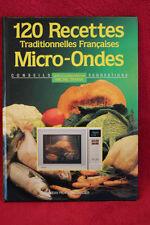 120 recettes Traditionnelles Françaises micro-ondes - J. Saulnier