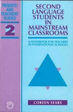 Second Language Students in Mainstream Classrooms: A Handbook for Teachers in In