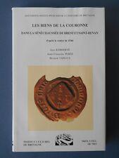 .Les biens de la couronne dans la Sénéchaussée de Brest et Saint-Renan -