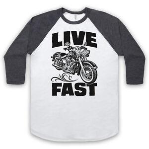 LIVE FAST MOTORBIKE MOTORCYCLE RIDER LOVE BIKE BIKER UNISEX 3/4 BASEBALL TEE