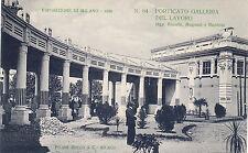 # MILANO - ESPOSIZIONE 1906 - PORTICATO GALLERIA LAVORO - ING.BIANCHI (N.64) V