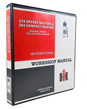 INTERNATIONAL 274 OFFSET 284 COMPACT TRACTOR SERVICE SHOP MANUAL ENGINE CHASSIS
