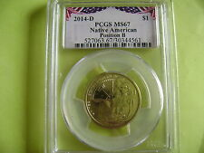 2014-D NATIVE AMERICAN PCGS MS67 POSITION B BUNTING LABEL BUSINESS STRIKE DOLLAR