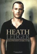 Heath Ledger: de Hollywood Dark Star por Brian J. Robb Libro Bolsillo 97808596