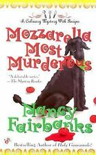 Mozzarella Most Murderous (Culinary Food Writer)-ExLibrary