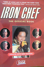 Iron Chef The Official Book As Seen On The Food Network Softcover