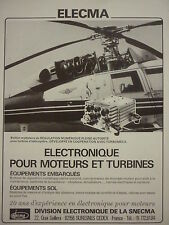 11/83 PUB ELECMA SNECMA ELECTRONIQUE MOTEUR AVIATION TURBINE HELICOPTERE AD