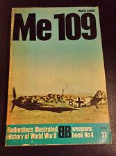 ME-109 by Martin Caidin - Ballantine Book - World War 2 - Fighter Pilots