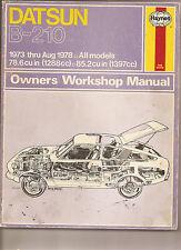 Datsun B-210 Owners Workshop Manual - 1973 thru Aug 1978 - All Models - Haynes