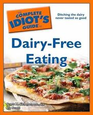 The Complete Idiot's Guide to Dairy-Free Eating, Scott, Liz, Sicherer,  M.D., Sc