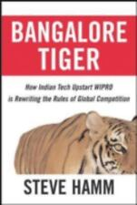 Bangalore Tiger: How Indian Tech Upstart Wipro Is Rewriting the Rules of Global