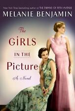 The Girls in the Picture by Melanie Benjamin (2018, Hardcover)