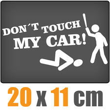 Dont Touch My Car 20 x 11 cm JDM decal sticker coche car blanco discos pegatinas