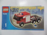 Notice LEGO city véhicule camion pompier Manuels d'instructions montage réf 7239
