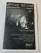 1997 zine Drive Blind #5 ~ Spiritualized, David Bowie, Moon Ska