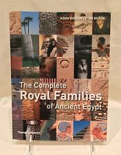 The Complete Royal Families of Ancient Egypt by Aidan Dodson (2010, softcover)