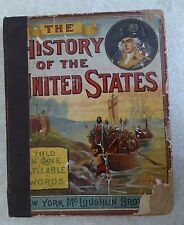 THE HISTORY OF THE UNITED STATES TOLD IN ONE SYLLABLE WORDS - RARE 1884