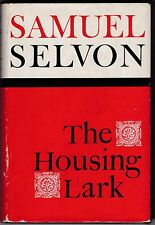 The Housing Lark by Samuel Selvon - First Edition  - 1965 - Trinidad - Scarce