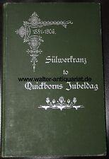 Sülwerkranz to Quickborns Jubeldag 1881-1906 Plattdeutscher Verein Quickborn