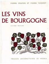 POUPON Pierre FORGEOT Pierre - LES VINS DE BOURGOGNE - 1972