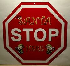 Santa Stop Here - indoor/outdoor aluminum Christmas Elves Elf decoration sign