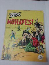 TEX N. 144 - MOHAVES - L. 250 - AUT. N.2926 -  Ottobre 1972